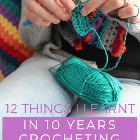 12 lessons from 10 years crocheting
