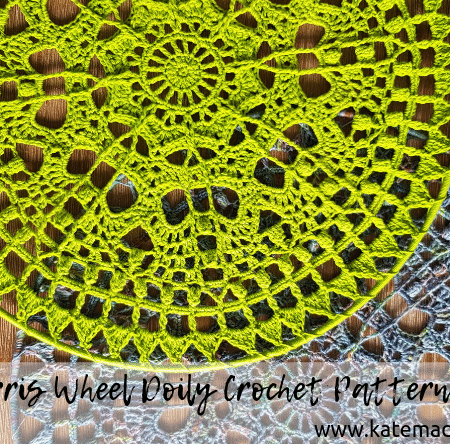 The Ferris Wheel Doily Crochet Pattern by Kate Made it